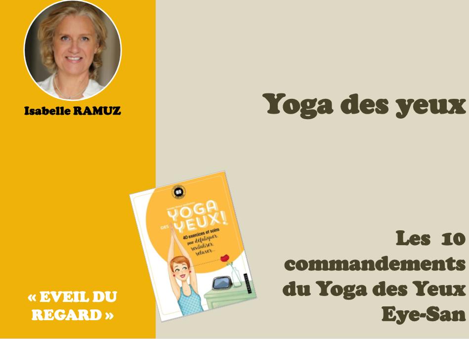 les-10-commandements-du-Yoga-des-Yeux-Eye-San